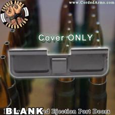 Plain / Blank Ejection Port Door