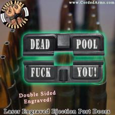 Dead Pool Laser Engraved Ejection Port Door