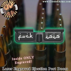 Fuck Isis Laser Engraved Ejection Port Door