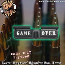 Game Over Laser Engraved Ejection Port Door