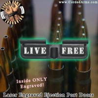 Live Free Laser Engraved Ejection Port Door