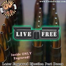Live Free Laser Engraved Ejection Port Door