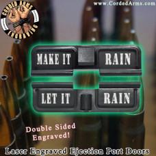 Make It Rain Laser Engraved Ejection Port Door