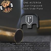 1 Asterisk Laser Engraved Glock Slide Plate