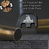 Don't Tread On Me Gadsden Flag Laser Engraved Glock Slide Plate
