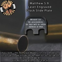 Matthew 5:9 Laser Engraved Glock Slide Plate
