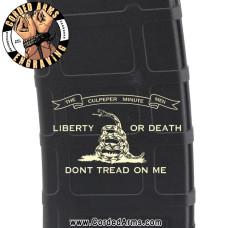 Liberty Or Death Culpepper 2 Engraved Custom Pmag