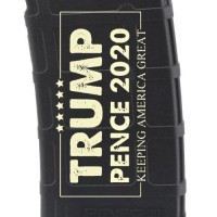 Trump / Pence 2020 Laser Engraved Custom Pmag